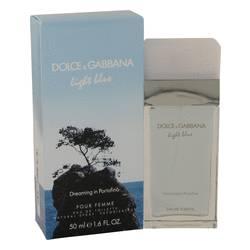 Light Blue Dreaming In Portofino Perfume by Dolce & Gabbana, 1.6 oz Eau De Toilette Spray for Women