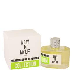 A Day In My Life Perfume by Mark Buxton, 3.4 oz Eau De Parfum Spray for Women