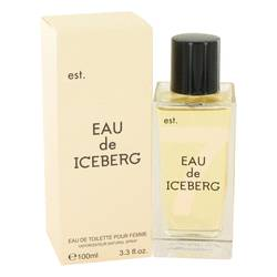 Eau De Iceberg Perfume by Iceberg, 3.3 oz Eau De Toilette Spray for Women