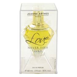 Love Never Dies Gold Perfume by Jeanne Arthes 2 oz Eau De Parfum Spray