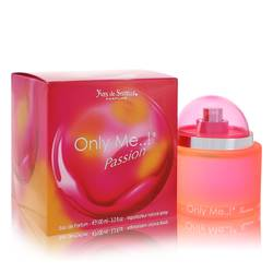 Only Me Passion Perfume by Yves De Sistelle, 3.3 oz Eau De Parfum Spray for Women