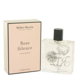 Rose Silence Perfume by Miller Harris, 100 ml Eau De Parfum Spray for Women