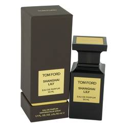 Tom Ford Shanghai Lily Perfume by Tom Ford, 50 ml Eau De Parfum Spray for Women