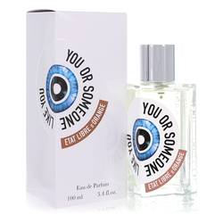 You Or Someone Like You Perfume by Etat Libre D'orange, 3.4 oz Eau De Parfum Spray (Unisex) for Women
