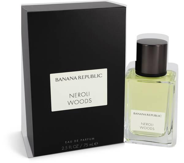 Banana Republic Neroli Woods Perfume by Banana Republic