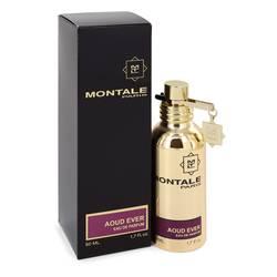 Montale Aoud Ever Perfume by Montale, 50 ml Eau De Parfum Spray (Unisex) for Women