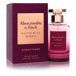 Abercrombie & Fitch Authentic Night Perfume by Abercrombie & Fitch 3.4 oz Eau De Parfum Spray