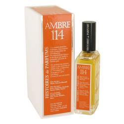 Ambre 114 Perfume by Histoires De Parfums 2 oz Eau De Parfum Spray (Unisex)