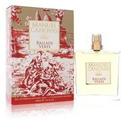 Ballade Verte Perfume by Manuel Canovas 3.4 oz Eau De Parfum Spray