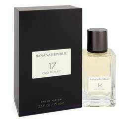Banana Republic 17 Oud Mosaic Perfume by Banana Republic 2.5 oz Eau De Parfum Spray (Unisex)