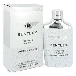 Bentley Infinite Rush Cologne by Bentley 3.4 oz Eau De Toilette Spray (White Edition)