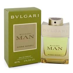 Bvlgari Man Wood Neroli Cologne by Bvlgari 2 oz Eau De Parfum Spray