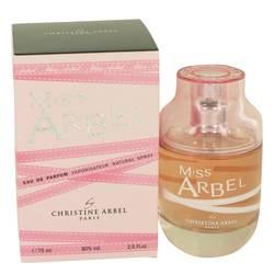 Miss Arbels Perfume by Christine Arbel 2.5 oz Eau De Parfum Spray
