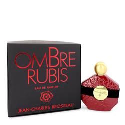 Ombre Rubis Perfume by Brosseau 3.4 oz Eau De Parfum Spray
