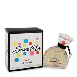 Sweet Me Perfume by Aquolina 3.4 oz Eau De Toilette Spray