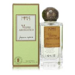 Vespri Aromatico Perfume by Nobile 1942 2.5 oz Eau De Parfum Spray (Unisex)