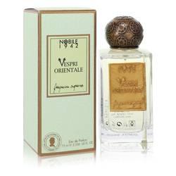 Vespri Orientale Perfume by Nobile 1942 2.5 oz Eau De Parfum Spray (Unisex)