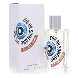 You Or Someone Like You Perfume by Etat Libre D'orange 3.4 oz Eau De Parfum Spray (Unisex)